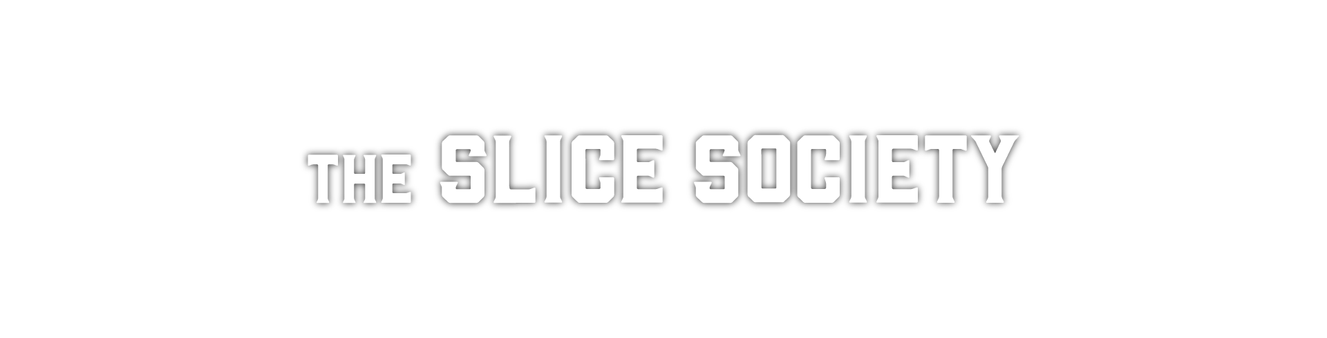 The Slice Society